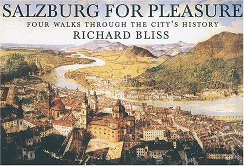 9781873429747: Salzburg for Pleasure: Four Walks Through the City's History (Pallas for Pleasure)