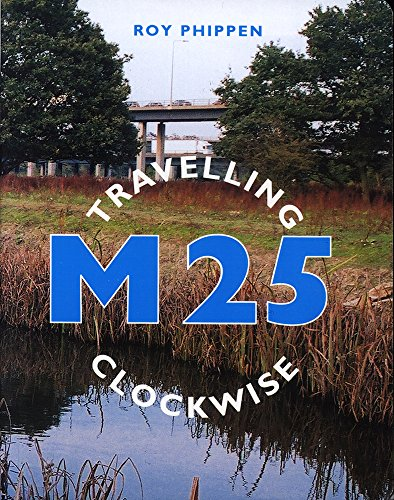 M25 - Travelling Clockwise