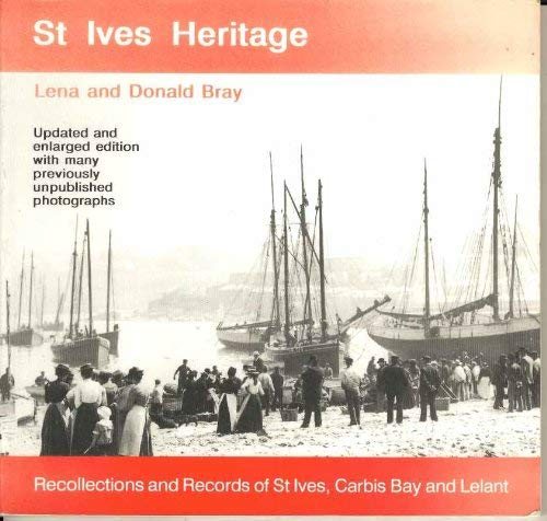 St. Ives Heritage: Recollections and Records of: Bray, Lena; Bray,