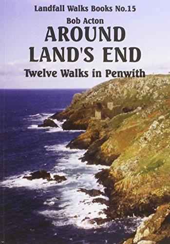 Around Land's End: Twelve Walks in Penwith: Acton, Bob