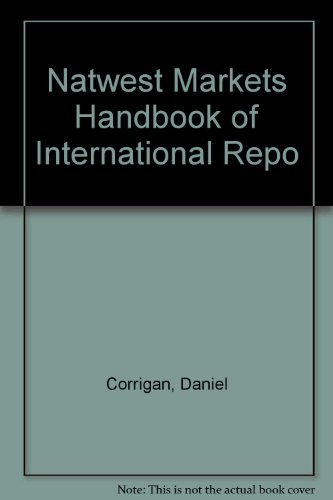 9781873446423: Natwest Markets Handbook of International Repo