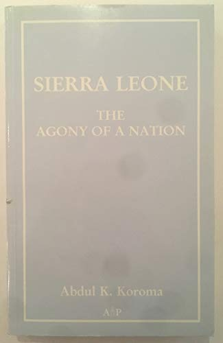 9781873475904: Sierra Leone: The agony of a nation