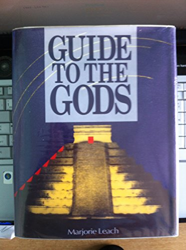 Guide to the Gods: Leach, Marjorie