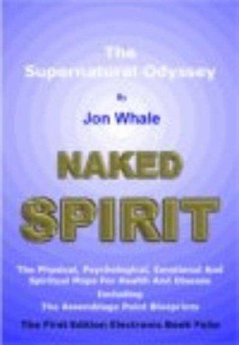 9781873483060: Naked Spirit: The Supernatural Odyssey