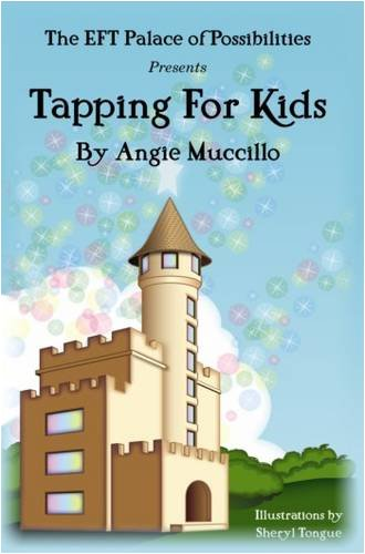 9781873483503: Tapping for Kids: A Children's Guide to Emotional Freedom Technique (EFT)