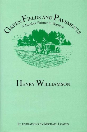 9781873507070: Green Fields and Pavements: A Norfolk Farmer in Wartime