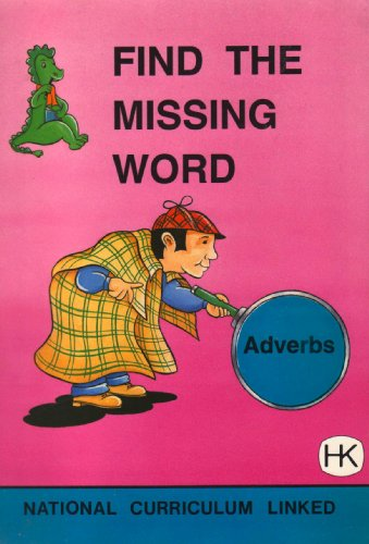 9781873533055: Find the Missing Words: Adverbs