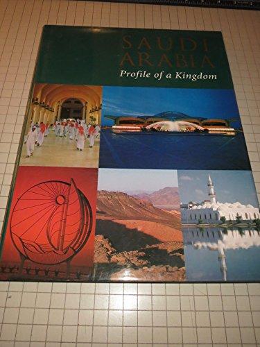 Saudi Arabia: Profile of a Kingdom: Jan Dobson,etc., Cathy