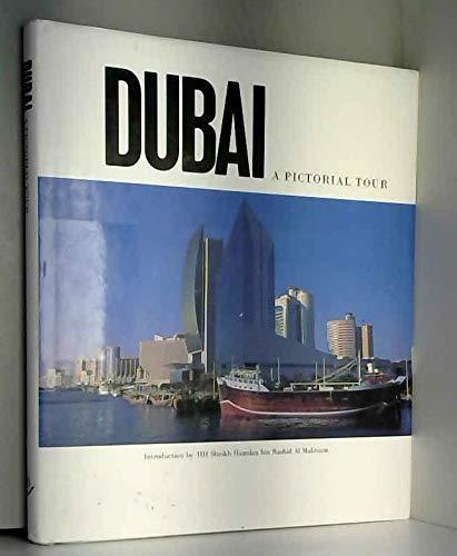 9781873544990: Dubai: A Pictorial Tour (Arabian Heritage Pictorials)