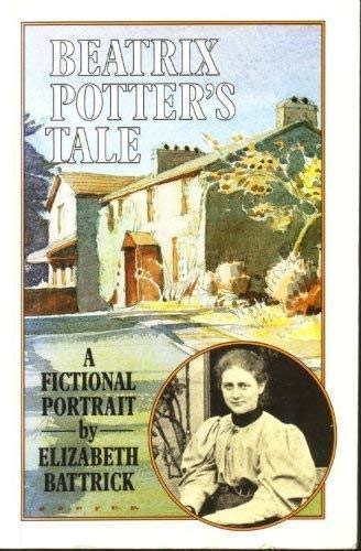 9781873551066: Beatrix Potter's Tale: A Fictional Portrait