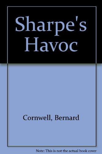 9781873567593: Sharpe's Havoc