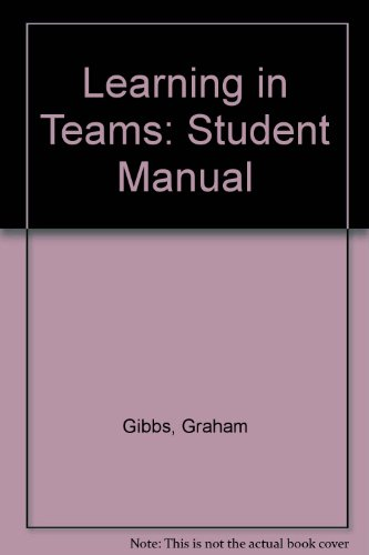 9781873576205: Learning in Teams: Student Manual