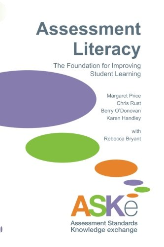 9781873576830: Assessment Literacy: The Foundation for Improving Student Learning