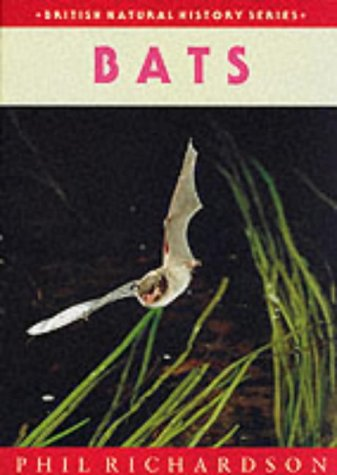 BATS. By Phil Richardson.: Richardson (Phil).
