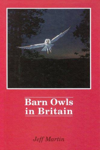 9781873580752: Barn Owls in Britain