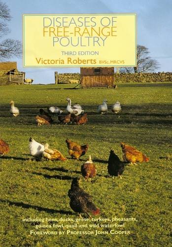 Diseases of Free-Range Poultry: Roberts, Victoria