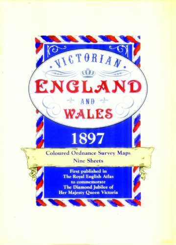 Victorian England and Wales 1897: Coloured Ordnance Survey Maps Nine Sheets (Victorian Maps, ...