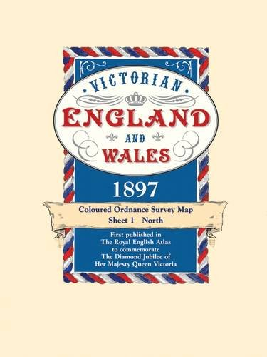 Victorian England and Wales 1897 Coloured Ordnance Survey Map Sheet 1: North (First published in ...