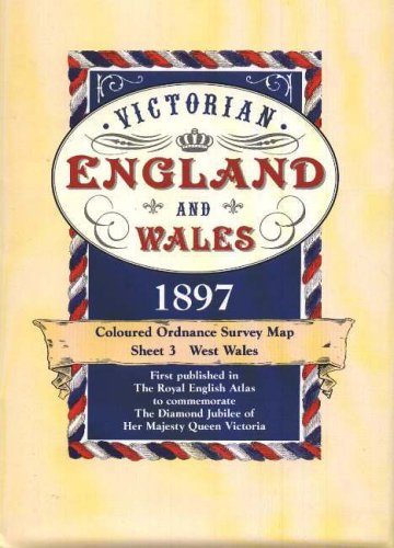 Victorian England and Wales 1897 Coloured Ordnance: Edward Allhusen (Editor)
