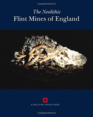The Neolithic Flint Mines of England: Martyn Barber