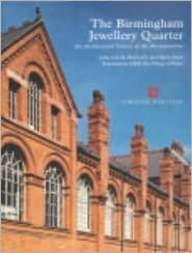 9781873592489: The Birmingham Jewellery Quarter: An Architectural Survey of the Manufactories