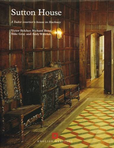 9781873592564: Sutton House: A Tudor Courtier's House in Hackney