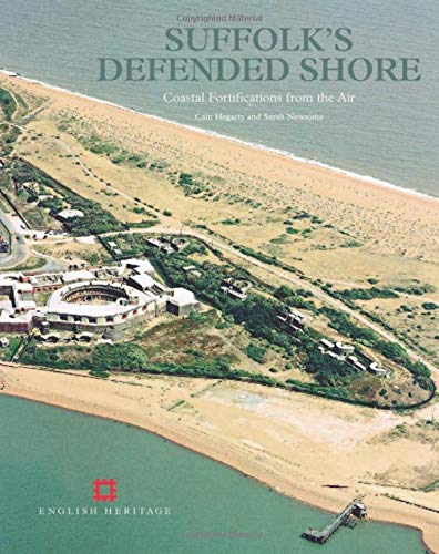 9781873592984: Suffolk's Defended Shore: Coastal Fortifications from the Air