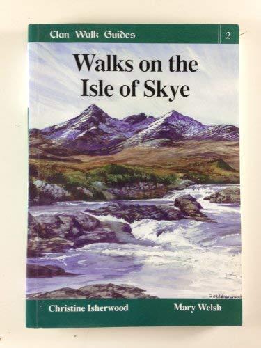 9781873597170: Walks on the Isle of Skye (Clan Walk Guides)