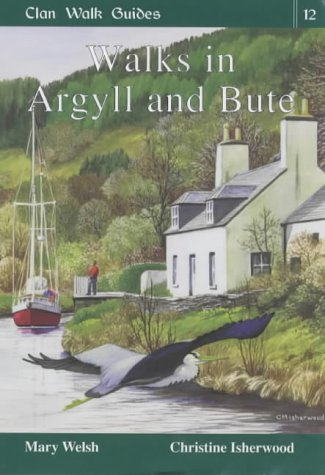 9781873597187: Walks in Argyll and Bute
