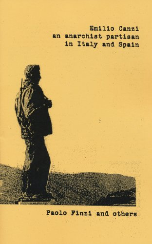 9781873605295: Emilio Canzi: An Anarchist Partisan In Italy And Spain (Anarchist Sources)