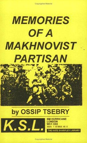 9781873605455: Memories Of A Makhnovist Partisan