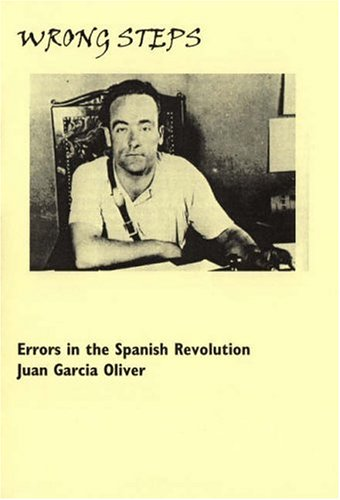 9781873605721: Wrong Steps: Errors In The Spanish Revolution