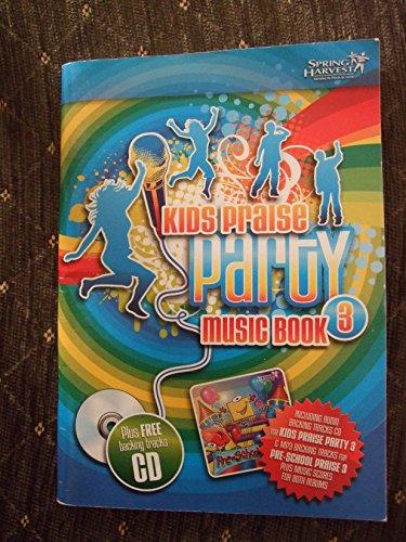 KIDS PRAISE PARTY MUSIC BOOK 3: SPRING HARVEST