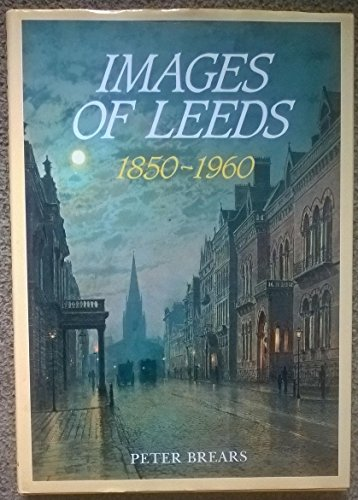 Images of Leeds (1873626061) by Peter C.D. Brears