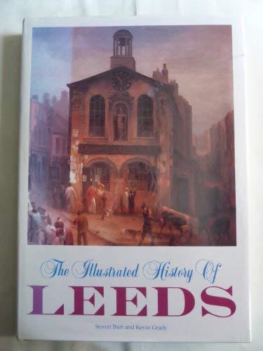 The Illustrated History of Leeds: Steven Burt & Kevin Grady
