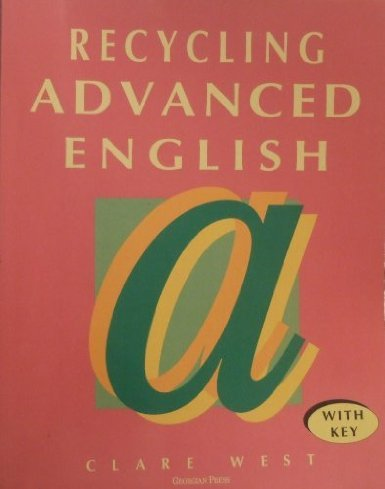 9781873630099: Recycling Advanced English: With Key