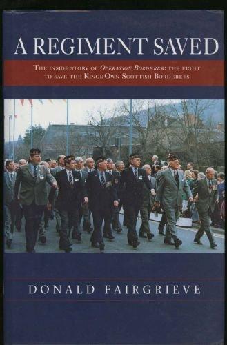 A Regiment Saved: Fairgrieve, Donald