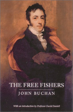 The Free Fishers: Buchan, John