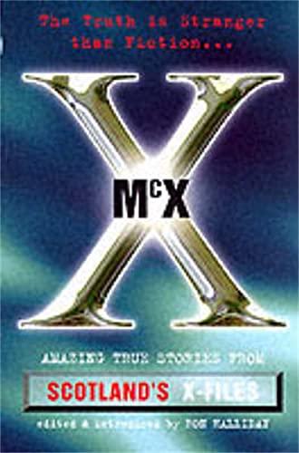 9781873631775: McX: True Stories from Scotland's X-Files