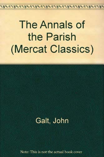 9781873644317: ANNALS OF THE PARISH AND THE AYRSHIRE LEGATEES