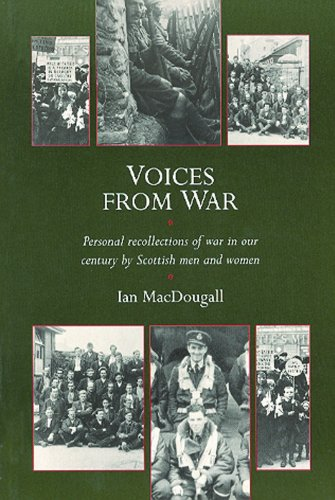 9781873644454: Voices from War.and Some Labour Struggles: Personal Recollections of War in Our Century by Scottish Men and Women
