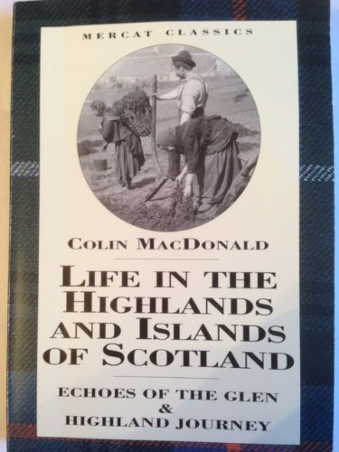 9781873644942: Life in the Highlands and Islands of Scotland: