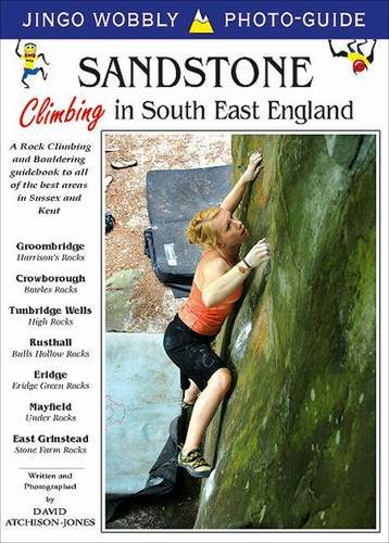 Sandstone: Climbing in South East England: A: David Atchison-Jones