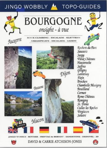 9781873665312: Bourgogne-Onsight/A Vue: Rock Climbing (Jingo Wobbly Topo-Guides)