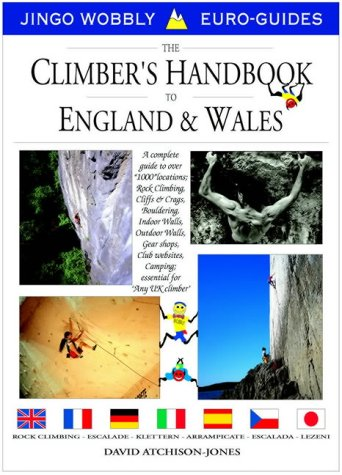 9781873665411: The Climbers Handbook to England and Wales