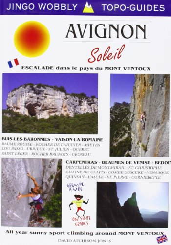 Avignon Soleil: All Year Climbing Around Mont Ventoux - Southern France (Paperback)