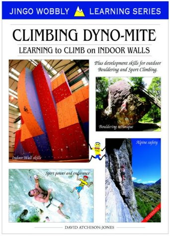 Climbing Dyno-mite: Learning to Climb on Indoor Walls: Jingo Wobbly Euro Guides
