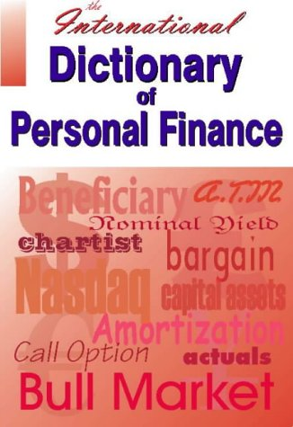 9781873668542: The International Dictionary of Personal Finance