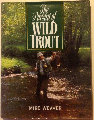 9781873674000: The Pursuit of Wild Trout