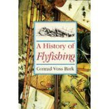 History of Flyfishing, A: Bark, Conrad Voss